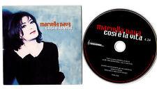 MARIELLA NAVA. COSI E' LA VITA. CD SINGLE Promo Radio 1999 BARAONDA