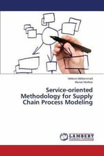 Service-Oriented Methodology for Supply Chain Process Modeling by Mohammadi...
