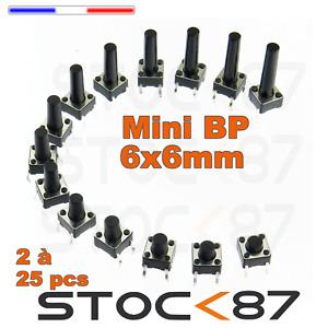 BP CI 6x6mm Tactile Tact Push Button Micro Switch plusieurs hauteurs dispo
