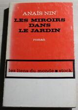 ANAÏS NIN / Les miroirs dans le jardin / 1962