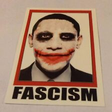 Pegatina/sticker/Autocollant: Jocker/ Obama/ Fascism/ President Barack Obama !!!