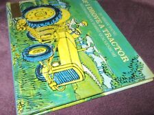 IF I DROVE a TRACTOR ~ by Miriam Young.  1st HbDj 1973  RARE     in MELB!