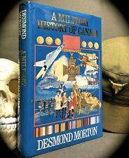 MORTON: MILITARY HISTORY OF CANADA ~ 1ST ED 1985 HC w D/J  WORLD WAR I II KOREAN