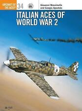 Aircraft of the Aces 34: Italian Aces of World War 2 by Apostolo & Massimello