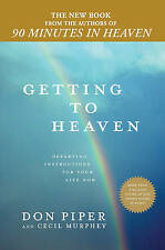 Getting to Heaven: Departing Instructions for Your Life Now-ExLibrary
