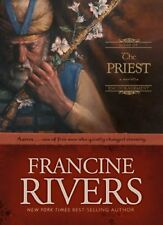 The Priest: Aaron (Sons of Encouragement Series #1) by Francine Rivers
