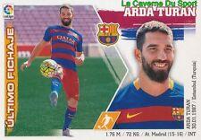 08 ARDA TURAN TURKEY FC.BARCELONA NUEVOS FICHAJES STICKER LIGA 2016 PANINI