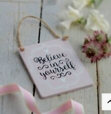 'Believe in Yourself' Pink Wooden Hanging Plaque by Gisela Graham