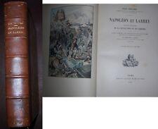 C1 NAPOLEON Triaire NAPOLEON ET LARREY Relie ILLUSTRE 1902 Medecine