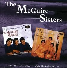 THE MCGUIRE SISTERS - DO YOU REMEMBER WHEN/WHILE THE LIGHTS ARE LOW  CD NEW+