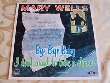 M- _1981 LP_SOUL_MARY WELLS_BYE BYE BABY, I DON'T WANT TO TAKE A CHANCE_MOTOWN