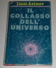 Isaac Asimov il collasso dell'Universo  1979