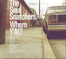 Soul Snatchers – The Soul Snatchers  New cd  with Jimmy Bellmartin, Silawanebess