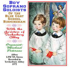 The Choir of the Blue Coat School Birmingham - Boy Soprano Soloists 1972