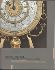 Clocks and watches in the collections of the Wawel Royal Castle