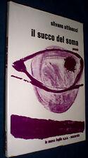 Silvano Uttinacci il succo del soma : poesie Nuova Foglio Editrice Macerata