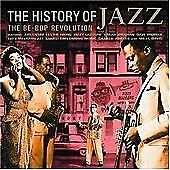 The History of Jazz - the Be-Bop Revolution, History Of Jazz, Very Good