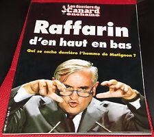 LES DOSSIERS DU CANARD ENCHAINE : Raffarin d'en haut en bas (N°85 - 10/2002)