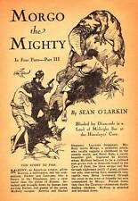 Pulp excerpt MORGO THE MIGHTY by Sean O'Larkin part 3 from POPULAR Sept. 1930