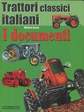 Trattori Classici Italiani I documenti by William Dozza (Italian text)