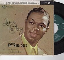 "Nat ""King"" Cole-Love Is The Thing (4 song EP  VG+)"