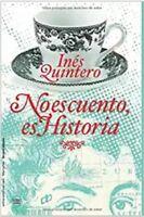 No es cuento, es Historia (Spanish Edition) by Ines Quintero