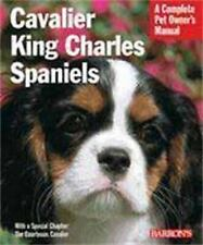 NEW - Cavalier King Charles Spaniels (Complete Pet Owner's Manual)