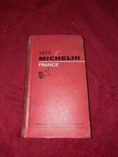 LIVRE. GUIDE MICHELIN 1973. FRANCE