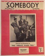 SOMEBODY. -  JOE HENDERSON. -  SHEET MUSIC