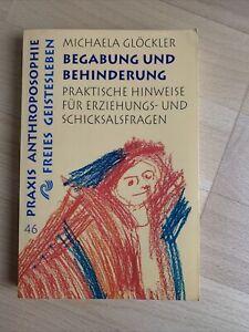 Begabung und Behinderung von Michaela Glöckler (2004, Taschenbuch)