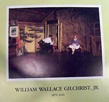 WILLIAM WALLACE GILCHRIST, JR  -  1984 SHOW CATALOG