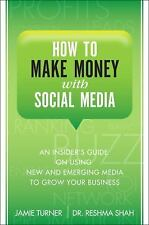 How to Make Money with Social Media: An Insider's Guide on Using New-ExLibrary