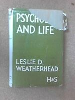 Psychology and life / by Leslie D. Weatherh... by Leslie D. Weatherhea Paperback