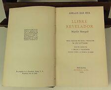 LIVRE RÉVÉLATEUR. VOLUME I. ABRAAM BAR HIIA. EDIT. ALPHA. 1929.