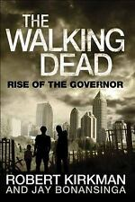 The Walking Dead: Rise of the Governor 1 by Robert Kirkman and Jay Bonansinga (…