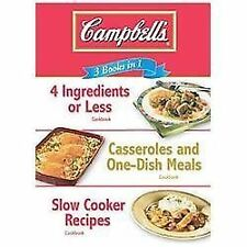 Campbell's 3 Cookbooks in 1: 4 Ingredients or Less, Casseroles and...  (NoDust)