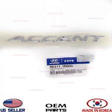 """NAMEPLATE EMBLEM LIFT GATE TRUNK """"ACCENT"""" GENUINE! ACCENT 2012-2017 863111R000"""