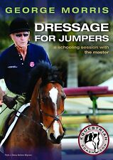 Dressage for Jumpers by George Morris, A Schooling Session with the Master - DVD