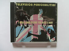 Television Personalities ‎– I Was A Mod Before You Was A Mod - 1995 UK CD MINT!!