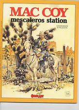 MAC COY : (Mescaleros station) Eternauta n°174