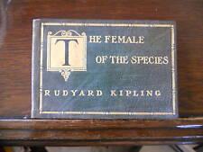 Rudyard Kipling,THE FEMALE OF THE SPECIES,1912,1st, leather