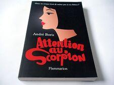 Attention au Scorpion - André Boris