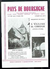 Pays De Bourgogne N°75 - 10/1971 - Le Vignoble de l'Yonne, l'église de Cheuge