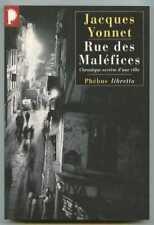 RUE DES MALEFICES / Jacques Yonnet / Phébus 2004
