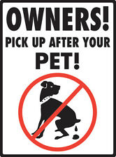 """Pick Up After Your Pet - No Dog Pooping Aluminum Rectangle Sign - 9"""" x 12"""""""