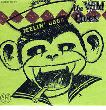 THE WILD ONES - FEELIN' GOOD / I'M COMING HOME (New 2018 ROCKABILLY BOPS limited
