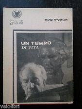 Mario Rivosecchi - UN TEMPO DI VITA - Gabrieli - 1975 - Autografato