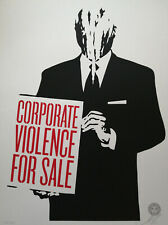 Shepard Fairey (Obey) Corporate Violence for Sale, Sign.,num.,dat.