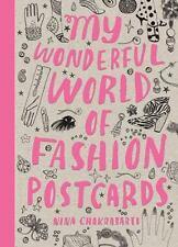 My Wonderful World of Fashion Postcards: By Chakrabarti, Nina