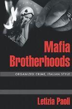 NEW - Mafia Brotherhoods: Organized Crime, Italian Style